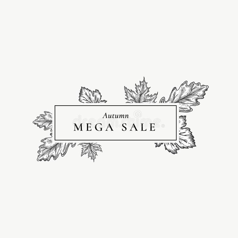 Autumn Mega Sale. Abstract Vector Retro Label, Sign or Card Template. Hand Drawn Maple and Oak Leaf Sketch Illustration. With Vintage Typography in a Frame royalty free illustration