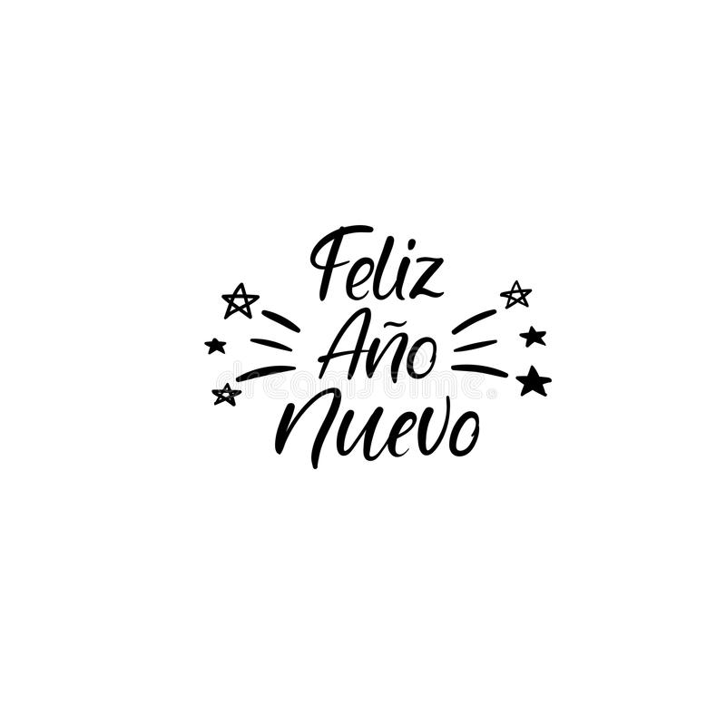 Feliz ano Nuevo. Happy new year in spanish. Hand Lettering Greeting Card. Vector. Modern Calligraphy. stock illustration
